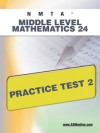 NMTA Middle Level Mathematics 24 Practice Test 2 - Sharon Wynne