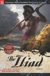 The Illiad - Homer, Sondra Y. Abel, Stacy MacPherson, Paul Moliken