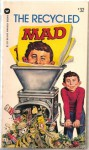 The Recycled Mad - MAD Magazine