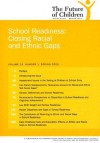 School Readiness: Closing the Racial and Ethnic Gaps (The Future of Children, Vol. 15, No. 1: Spring 2005) (Future of Children) - Ron Haskins