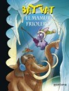 El mamut friolero - Roberto Pavanello, Blasco Pisapia, Pamela Brughera