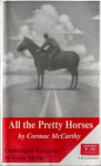 All the Pretty Horses - Cormac McCarthy, Frank Muller
