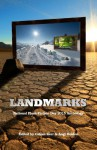 Landmarks: 2015 National Flash-Fiction Day Anthology - Calum Kerr, Tim Stevenson, Sarah Hilary, Angela Readman, SJI Holliday, Nik Perring, Nuala Ní Chonchúir, Ian Shine, Calum Kerr, Angi Holden