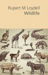 Wildlife - Rupert M. Loydell