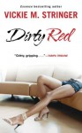 Dirty Red: A Novel - Vickie M. Stringer
