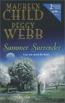 Summer Surrender - Maureen Child, Peggy Webb