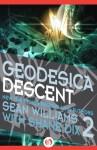 Geodesica Descent - Sean Williams, Shane Dix