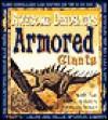Armored Giants Dinosaurs - Michael J. Benton