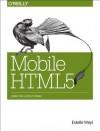 Mobile HTML5 - Estelle Weyl, Dave Balmer, Maximiliano Firtman
