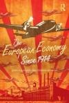 The European Economy Since 1914 - Derek Howard Aldcroft, Steven Morewood