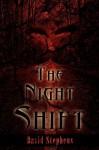 The Night Shift - David Stephens
