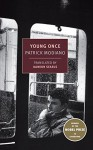 Young Once (New York Review Books Classics) - Patrick Modiano, Damion Searls