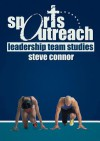 Sports Outreach Leadership Team - Steve Connor, Connor Steve
