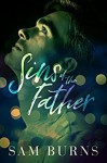 Sins of the Father (Wilde Love Book 2) - Sam Burns