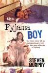 The Pyjama Boy - Steve Murphy