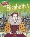Elizabeth I. Harriet Castor - Harriet Castor