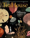 Tin House Special 50th Issue: Beauty: 13 - Win McCormack, Rob Spillman, Lee Montgomery, Holly MacArthur