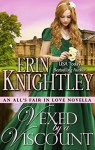 Vexed by a Viscount - An All's Fair in Love Novella - Erin Knightley