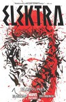 Elektra Volume 1: Organ Donors - Marvel Comics