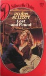 Lost And Found (Silhouette Desire) - Robin Elliott