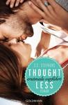 Thoughtless: Erstmals verführt - (Thoughtless 1) - Roman (Thoughtless-Reihe, Band 1) - S.C. Stephens, Sonja Hagemann
