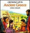 Growing Up In Ancient Greece (Growing Up In series) - Chelepi