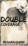 Double Coverage - Meghan Quinn