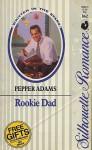 Rookie Dad - Pepper Adams