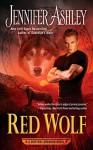 Red Wolf (A Shifters Unbound Novel) - Jennifer Ashley