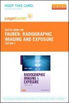 Radiographic Imaging and Exposure - Pageburst E-Book on Vitalsource (Retail Access Card) - Terri L. Fauber