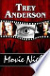 Movie Night - Trey Anderson
