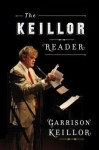 The Keillor Reader - Garrison Keillor