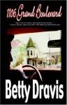 1106 Grand Boulevard - Betty Dravis