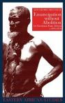 Emancipation without Abolition in German East Africa, c. 1884-1914 - Jan-Georg Deutsch