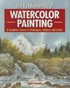 The Fundamentals of Watercolor - Keith Fenwick