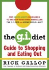 The G.I. Diet Guide to Shopping and Eating Out - Rick Gallop