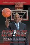 Clyde the Glide: My Life in Basketball - Clyde Drexler, Kerry Eggers, Jim Nantz