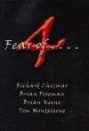 4 Fear Of . . . - Brian Keene, Richard Chizmar, Brian Freeman