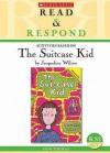 Activities Based On The Suitcase Kid By Jacqueline Wilson: Ks2/Scottish P4 7 - Huw Thomas