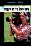 Progressive Careers (Women Today Series) - Rosemary Wallner