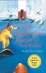 The Lighthouse Keeper's New Friend (Lighthouse Keeper) - Ronda Armitage
