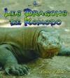 Les Dragons de Komodo - Bobbie Kalman
