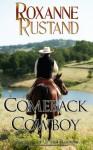 Comeback Cowboy (Shadows of the Rockies, #1) - Roxanne Rustand