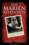 The Marin Revelation - Miguel Santana