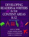 Developing Readers and Writers in the Content Areas, K-12 - Jim Cunningham, David W. Moore, Sharon Arthur Moore