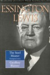 The Steel Master: A Life of Essington Lewis - Geoffrey Blainey