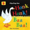 Honk, Honk! Baa, Baa! - Petr Horáček