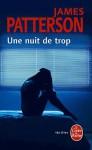 Une Nuit de Trop - James Patterson
