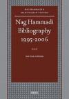 Nag Hammadi Bibliography 1995 2006 (Nag Hammadi And Manichaean Studies) - David M. Scholer