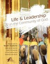 Life and Leadership in the Community of God - Kevin Stiffler